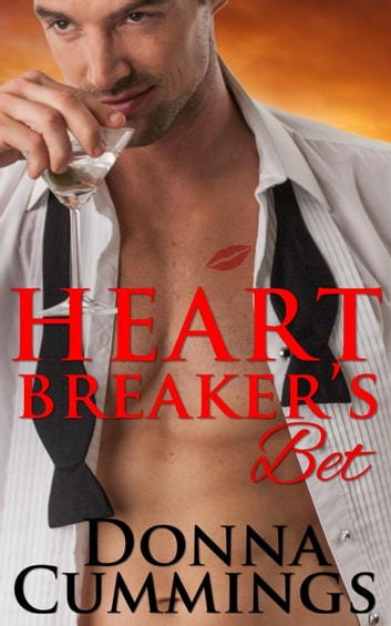 Heartbreaker's Bet ebook by Donna Cummings