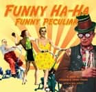 Funny Ha-Ha, Funny Peculiar - a book of strange & comic poems ebook by Neil Astley