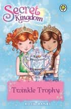 Twinkle Trophy - Book 30 ebook by Rosie Banks