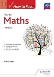 How to Pass Higher Maths ebook by Brian Logan
