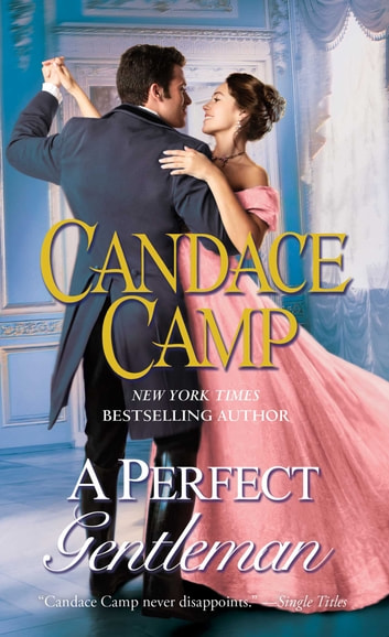 A Perfect Gentleman - A Novel ebook by Candace Camp