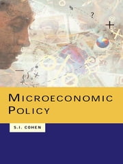 Microeconomic Policy ebook by Solomon Cohen