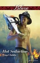 Hot Seduction ebook by Lisa Childs