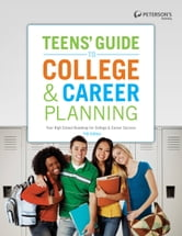 Teens' Guide to College & Career Planning 11th Edition ebook by Peterson's
