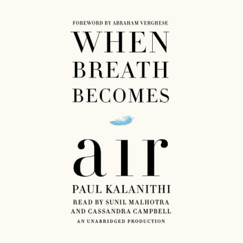 When Breath Becomes Air audiobook by Paul Kalanithi