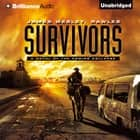 Survivors - A Novel of the Coming Collapse audiobook by James Wesley, Rawles