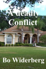 A Deadly Conflict ebook by Bo Widerberg