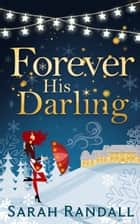 Forever His Darling ebook by Sarah Randall
