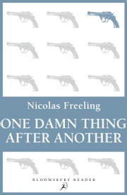 One Damn Thing After Another ebook by Nicolas Freeling