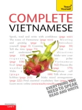 Complete Vietnamese Beginner to Intermediate Course - Learn to read, write, speak and understand a new language with Teach Yourself ebook by Dana Healy