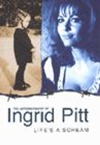 Life's A Scream ebook by Ingrid Pitt