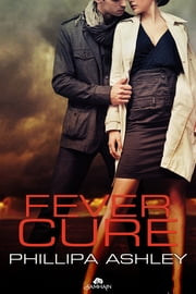 Fever Cure ebook by Phillipa Ashley