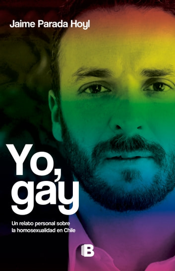 Yo, Gay eBook by Jaime Parada
