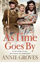 As Time Goes By ebook by Annie Groves