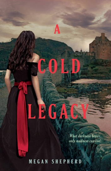 A Cold Legacy ebook by Megan Shepherd