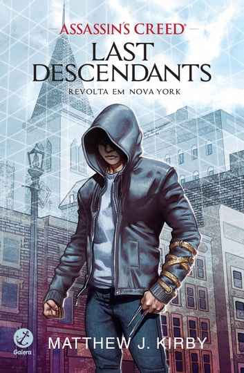 Revolta em Nova York - Last descendants - vol. 1 - Revolta em Nova York ebook by Matthew J. Kirby