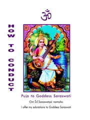 How To Conduct Puja to Saraswati ebook by Dr. A. V. Srinivasan