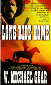 Long Ride Home ebook by W. Michael Gear