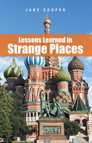 Lessons Learned in Strange Places ebook by Jane Cooper