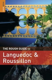 The Rough Guide to Languedoc & Roussillon ebook by Brian Catlos