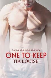 One to Keep ebook by Tia Louise
