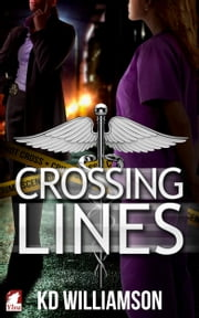 Crossing Lines ebook by KD Williamson