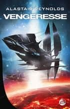 Vengeresse ebook by Benoît Domis, Alastair Reynolds