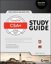CompTIA Cybersecurity Analyst (CSA+) Study Guide - Exam CS0-001 ebook by Michael J. Chapple, David Seidl