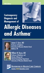Contemporary Diagnosis and Management of Allergic Diseases and Asthma® ebook by Gern, James E.