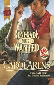 Renegade Most Wanted ebook by Carol Arens