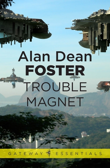 Trouble Magnet ebook by Alan Dean Foster