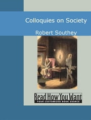 Colloquies On Society ebook by Southey,Robert