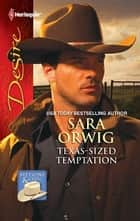 Texas-Sized Temptation ebook by Sara Orwig