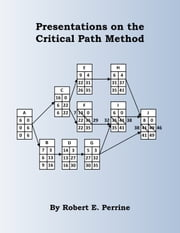 Presentations on the Critical Path Method ebook by Robert Perrine