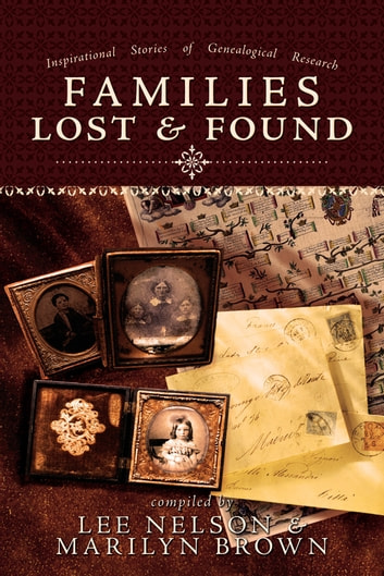 Families Lost and Found ebook by Lee Nelson