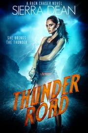 Thunder Road ebook by Sierra Dean