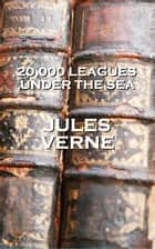 Jules Vernes 20,000 Leagues Under the Sea ebook by Jules Verne