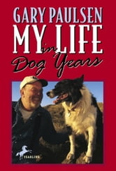 My Life in Dog Years ebook by Gary Paulsen