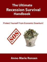 The Ultimate Recession Survival Handbook ebook by Anne-Marie Ronsen