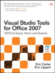 Visual Studio Tools for Office 2007 - VSTO for Excel, Word, and Outlook ebook by Eric Carter,Eric Lippert