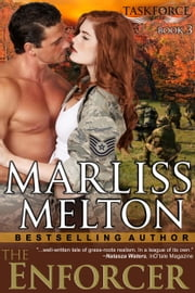 The Enforcer (The Taskforce Series, Book 3) ebook by Marliss Melton