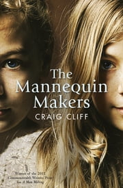 The Mannequin Makers ebook by Craig Cliff