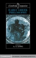 The Cambridge Companion to Early Greek Philosophy ebook by A. A. Long