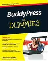BuddyPress For Dummies ebook by Lisa Sabin-Wilson