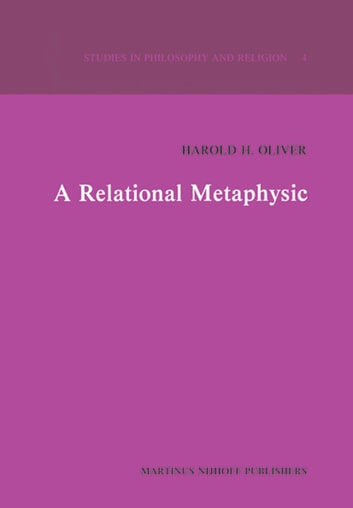 A Relational Metaphysic ebook by H.H. Oliver