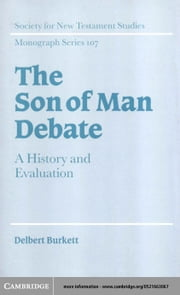 The Son of Man Debate ebook by Burkett, Delbert