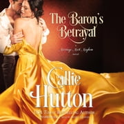 The Baron's Betrayal - A Marriage Mart Mayhem Novel audiobook by