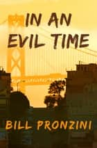 In an Evil Time eBook by Bill Pronzini