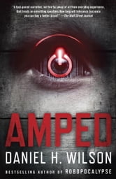 Amped ebook by Daniel H. Wilson
