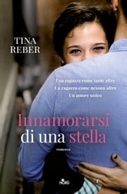 Innamorarsi di una stella ebook by Tina Reber